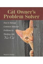 The Cat Owner's Problem Solver - Bonham, Margaret H. - Régikönyvek