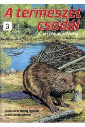 A természet csodái 3. - Bood, Charlie - Régikönyvek