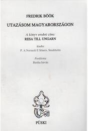 Utazásom Magyarországon - Böök, Frederik - Régikönyvek