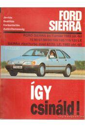Így csináld! Ford Sierra - Etzold, H. R. dr. - Régikönyvek