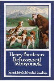 Behavazott lábnyomok - Bordeaux, Henry - Régikönyvek