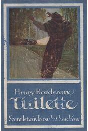 Tuilette - Bordeaux, Henry - Régikönyvek