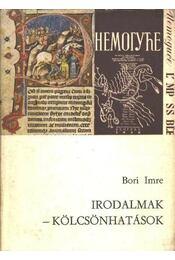 Irodalmak - kölcsönhatások - Bori Imre - Régikönyvek