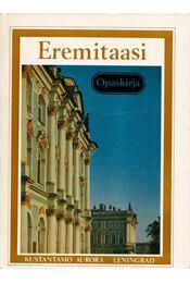 Eremitaasi - Opaskirja - Boris Piotrovsky - Régikönyvek