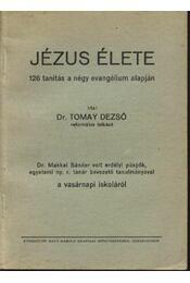 Jézus élete - Tormay Dezső - Régikönyvek