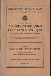 A Cserhát hegység földtani viszonyai - Noszky Jenő dr. - Régikönyvek