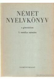Német nyelvkönyv a gimnáziumok I. osztálya számára - Jakabfi László Dr. - Régikönyvek