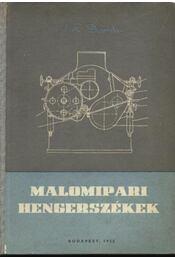 Malomipari hengerszékek - Demidov, A. R. - Régikönyvek