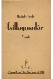 Csillagmadár - Madáchy László - Régikönyvek