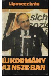 Új kormány az NSZK-ban - Lipovecz Iván - Régikönyvek