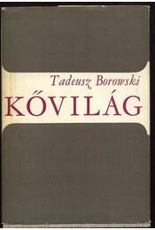 Kővilág - Borowski, Tadeusz - Régikönyvek