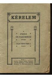 Kérelem a zsidó olvasókhoz - Lichtenstein, J. - Régikönyvek