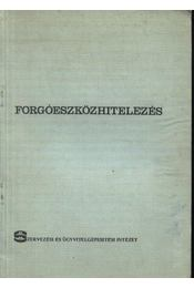 Forgóeszközhitelezés - Csongrádi Jenő - Régikönyvek