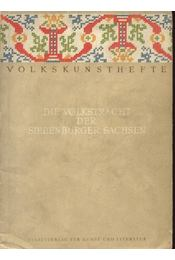 Die Volksracht der Siebenbürger Sachsen - Julius Bielz - Régikönyvek