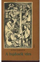 A bújdosók vára - Baranin, Dusan - Régikönyvek
