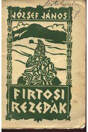 Firtosi rezedák - József János - Régikönyvek