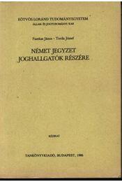 Német jegyzet joghallatók részére - Fazekas János, Torda József - Régikönyvek