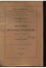 Bessenyei akadémiai törekvései - Császár Elemér - Régikönyvek