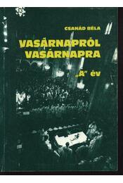 Vasárnapról vasárnapra - Csanád Béla - Régikönyvek