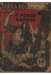 A pokol kapuja - Lawrence, B. - Régikönyvek