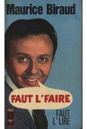 Faut L' Faire - Biraud, Maurice - Régikönyvek