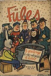 Füles 1959, 1960. III., IV. évfolyam (hiányos) - Gelléri András (szerk.) - Régikönyvek