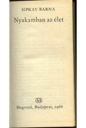 Nyakamban az élet - Sipkay Barna - Régikönyvek