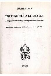 Történészek a kereszten - Kocsis István - Régikönyvek