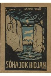 Sóhajok hídján - Szabó Jenő - Régikönyvek