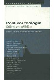 Politikai teológia - történeti perspektívában - Boros Gábor - Régikönyvek
