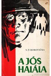 A jós halála - Borovicka, V. P. - Régikönyvek