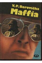 Maffia - Borovicka, V. P. - Régikönyvek