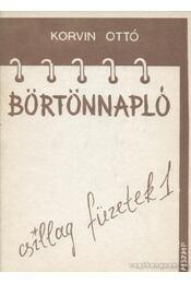 Börtönnapló - Korvin Ottó - Régikönyvek