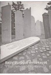Aktív európai emlékezet - Botos János, Szita Szabolcs - Régikönyvek