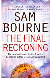The Final Reckoning - Bourne, Sam - Régikönyvek