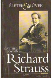 Richard Strauss - Boyden, Matthew - Régikönyvek