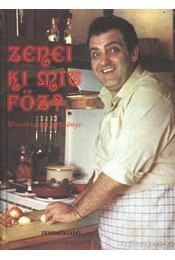 Zenei ki mit főz? - Bozóki János, Dózsa György, Tomaj Zsuzsa - Régikönyvek