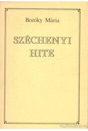 Széchenyi hite - Bozóky Mária - Régikönyvek