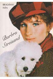 Barbra Streisand - Bradányi Iván - Régikönyvek