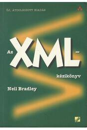 Az XML-kézikönyv - Bradley, Neil - Régikönyvek