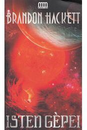 Isten gépei - Brandon Hackett - Régikönyvek
