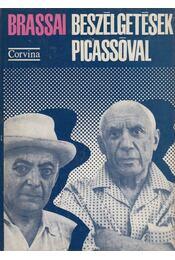 Beszélgetések Picassóval - Brassai - Régikönyvek