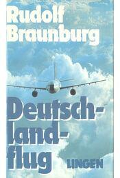 Deutschlandflug - Braunburg, Rudolf - Régikönyvek