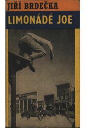 Limonádé Joe - Brdecka, Jirí - Régikönyvek