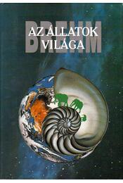 Az állatok világa 2.- Emlősök II. - Brehm Alfréd - Régikönyvek