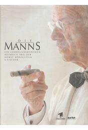Die Manns - Breloer, Heinrich, Königstein, Horst - Régikönyvek