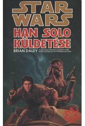 Han Solo küldetése - Brian Daley - Régikönyvek