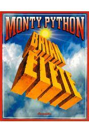 Monty Python: Brian élete - Chapman, Graham, Cleese, John, Gilliam, Terry, Eric Idle, Jones, Terry, Michael Palin - Régikönyvek