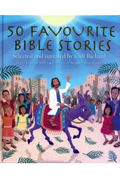 50 Favourite Bible Stories: Selected and narrated by Cliff Richard - Brian Sibley - Régikönyvek