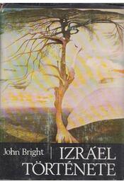 Izráel története - Bright, John - Régikönyvek